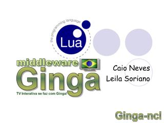 Caio Neves Leila Soriano