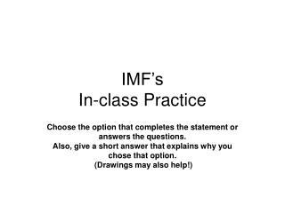 IMF's  In-class Practice