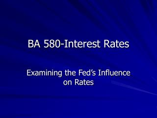 BA 580-Interest Rates