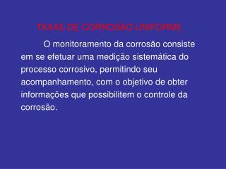 TAXAS DE CORROSÃO UNIFORME