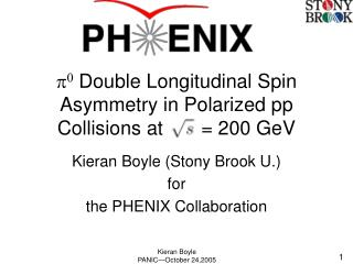 p 0  Double Longitudinal Spin Asymmetry in Polarized pp Collisions at  ..   = 200 GeV