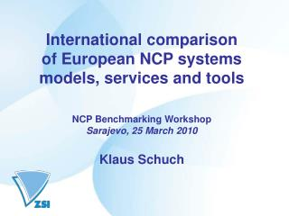 International comparison of European NCP systems models, services and tools