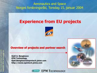 Aeronautics and Space Norges forskningsråd, Torsdag 15. januar 2004