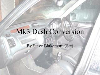 Mk3 Dash Conversion