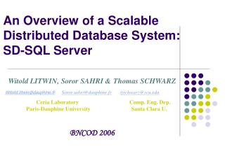 An Overview of a Scalable Distributed Database System:  SD-SQL Server