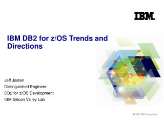 IBM DB2 for z/OS Trends and Directions