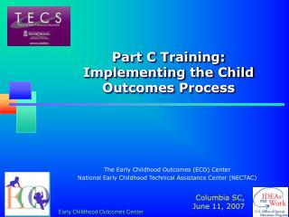 Part C Training:  Implementing the Child Outcomes Process
