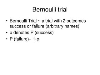 Bernoulli trial