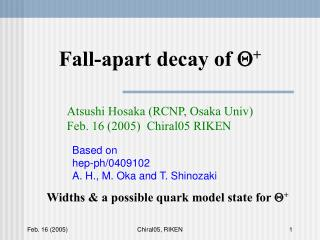 Fall-apart decay of  Q +