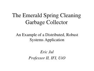 The Emerald Spring Cleaning Garbage Collector