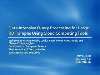 Data Intensive Query Processing for Large RDF Graphs Using Cloud Computing Tools