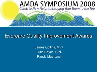 Evercare Quality Improvement Awards