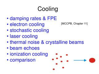 damping rates & FPE  electron cooling  stochastic cooling  laser cooling