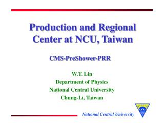 Production and Regional Center at NCU, Taiwan