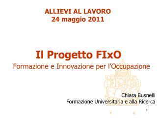 Il Progetto  FIxO