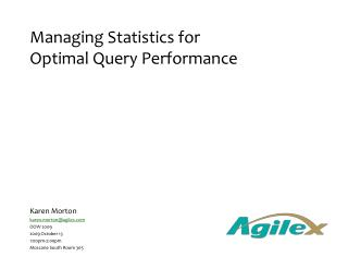 Managing Statistics for Optimal Query Performance