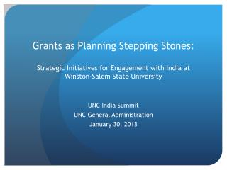 UNC India Summit UNC General Administration January 30, 2013