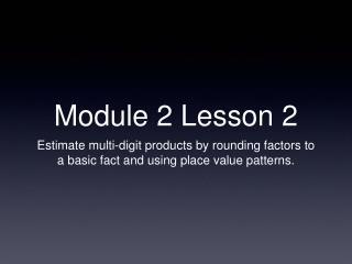 Module 2 Lesson 2