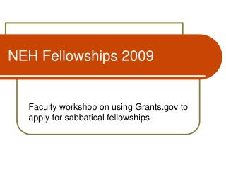 NEH Fellowships 2009