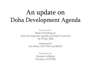 An update on  Doha Development Agenda