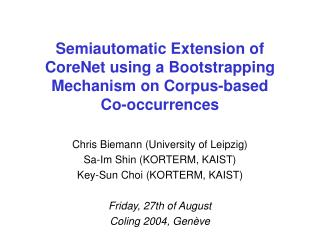 Semiautomatic Extension of CoreNet using a Bootstrapping Mechanism on Corpus-based  Co-occurrences