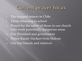 Current prayer focus