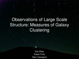 Observations of Large Scale Structure: Measures of Galaxy Clustering