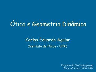 Ótica e Geometria Dinâmica