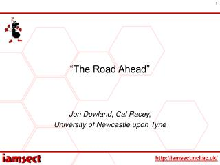 """The Road Ahead"""