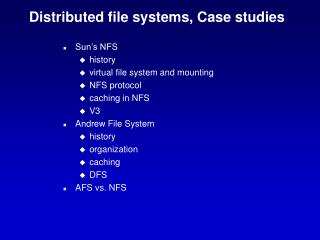 Distributed file systems, Case studies