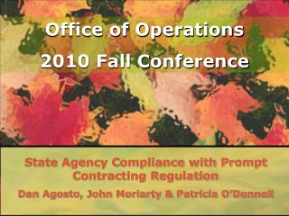 State Agency Compliance with Prompt Contracting Regulation