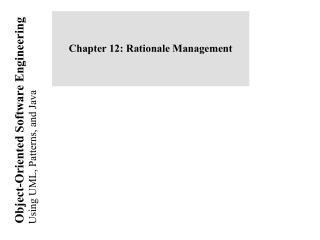 Chapter 12: Rationale Management