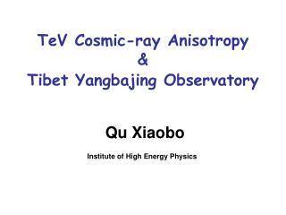 TeV Cosmic-ray Anisotropy  &  Tibet Yangbajing Observatory