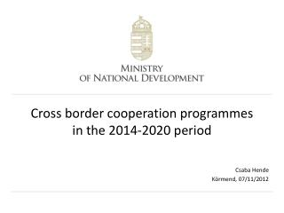 Cross border cooperation  programmes  in the 2014-2020 period
