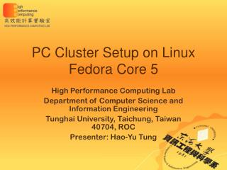 PC Cluster Setup on Linux Fedora Core 5