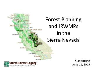 Forest Planning  and IRWMPs  in the  Sierra Nevada
