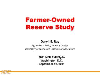 Farmer-Owned Reserve Study