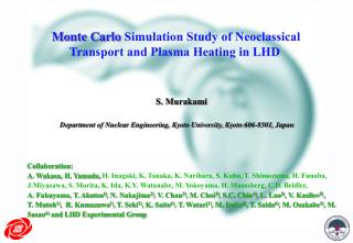 Monte Carlo  Simulation Study of Neoclassical Transport and Plasma Heating in LHD