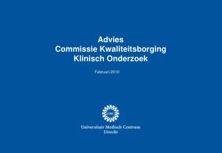 Advies Commissie Kwaliteitsborging  Klinisch Onderzoek