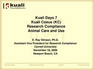 Kuali Days 7 Kuali Coeus KC  Research Compliance  Animal Care and Use