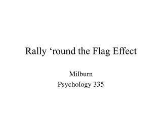 Rally  round the Flag Effect
