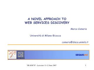A NOVEL APPROACH TO  WEB SERVICES DISCOVERY