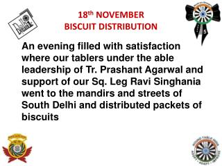 18 th  NOVEMBER BISCUIT DISTRIBUTION