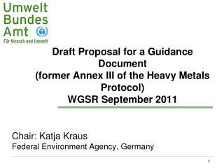Chair: Katja Kraus Federal Environment Agency, Germany
