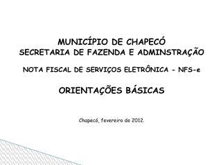 MUNICÍPIO DE CHAPECÓ SECRETARIA DE FAZENDA E ADMINSTRAÇÃO