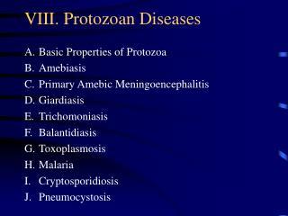 VIII. Protozoan Diseases