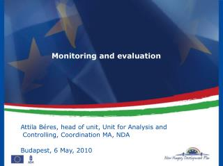 Attila Béres, head of unit, Unit for Analysis and  Controlling, Coordination MA, NDA