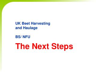UK Beet Harvesting  and Haulage BS/ NFU