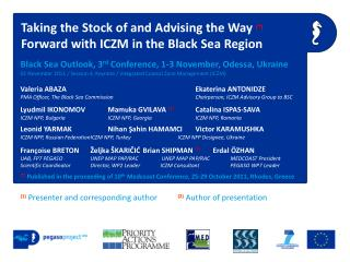 Black Sea Outlook, 3 rd  Conference, 1-3 November, Odessa, Ukraine