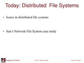 Today: Distributed  File Systems